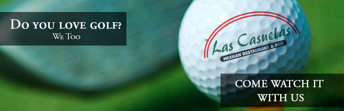 Do you like golf?  We love it. Come and watch it @ Las Casuelas